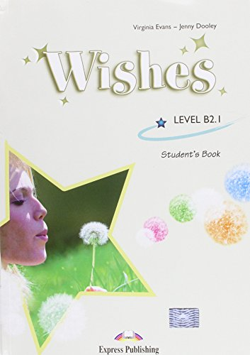 Wishes level B2.1. Student's book. Per le Scuole superiori