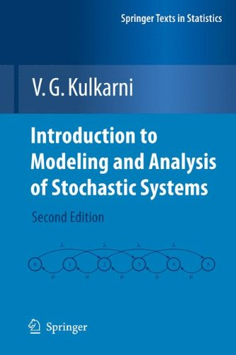 Introduction to Modeling and Analysis of Stochastic Systems (Springer Texts in Statistics)