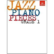 Jazz Piano Pieces, Grade 1 (ABRSM Exam Pieces)