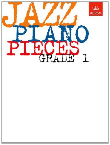 Jazz Piano Pieces: Grade 1 (ABRSM Exam Pieces) por Charles (Edit Beale