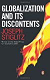 Globalization and Its Discontents is a book that offers readers everything that they want to know about globalization. It shows how what was meant to be a globally integrated economy that would benefit all the nations that were part of it, has ac...