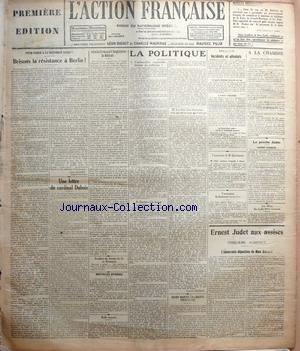 ACTION FRANCAISE (L') [No 184] du 04/07/1923 - POUR PARER A LA NOUVELLE GUERPS - BRISONS LA RESISTANCE A BERLIN PAR LEON DAUDET - UNE LETTRE DU CARDINAL DUBOIS - ENTRE LA FRANCE ET L'ANGLETERRE - LA DIFFICULTE PAR J. B. - ACCIDENT DE CHEMIN DE FER EN ROUMANIE - NOUVELLES DIVERSES - RAFLE MONSTRE - LA POLITIQUE - L'AMBASSADEUR RESPONSABLE - FAINEANT OU MALFAISANT - ELECTIONS A LA TURQUE OU LA LIBERTE DU SCRUTIN - LES DEUX ELANS ELECTORAUX - CEUX QUI ONT ET CEUX QUI NíONT PAS PAR CHARLES MAURRAS par Collectif