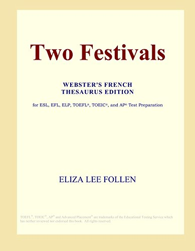 Two Festivals (Webster's French Thesaurus Edition)