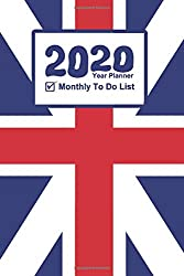 My To Do List - Year Planner 2020: UK Flag Theme 2020 - 2012 Calendar and Diary for To Do List!