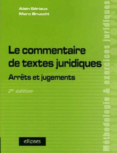 Le commentaire de textes juridiques : Arrêts et jugements