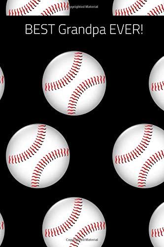 Best Grandpa Ever!: Journal containing Inspirational Quotes - Baseball Black Theme Volume 4 por Goddess Book Press
