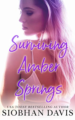 Surviving Amber Springs: A Stand-Alone Contemporary Romance (English Edition)
