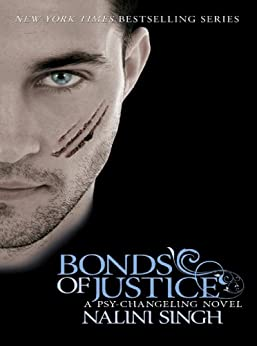 Bonds of Justice: Book 8 (Psy-Challenging) by [Singh, Nalini]