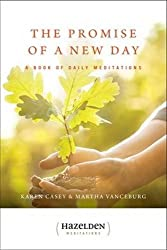 The Promise of a New Day: A Book of Daily Meditations (Hazelden Meditations)