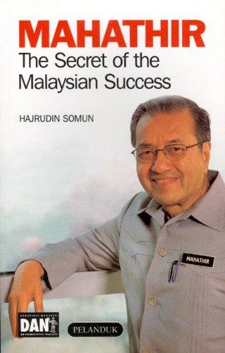MAHATHIR: The Secret of the Malaysian Su...
