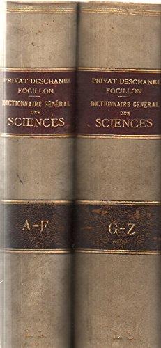 Dictionnaire general des sciences theoriques et appliquées/ 2 tomes