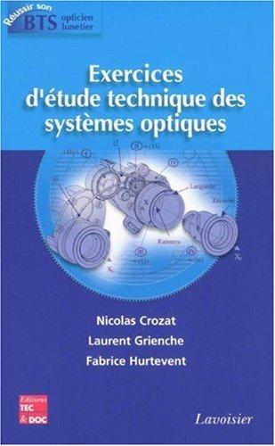Exercices d'étude technique des systèmes optiques