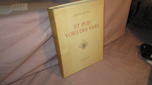 Sacha Guitry. Et puis voici des vers : . Illustrations de Suzanne Ballivet, Émile Compard, Georges Lepape et l'auteur. Bois gravés par Henri Jadoux par Sacha Guitry