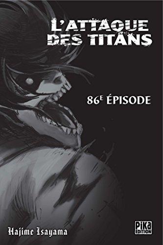 L'Attaque des Titans Chapitre 86 par Hajime Isayama