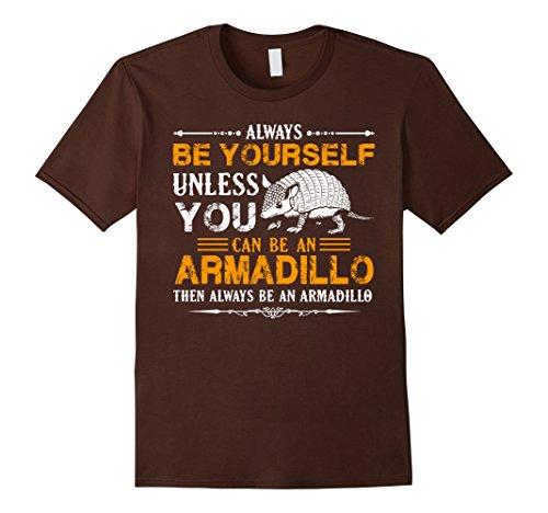 mens-armadillo-shirt-always-be-an-armadillo-tshirt-xl-brown