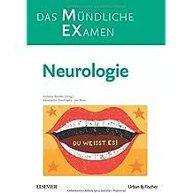 MEX Das Mündliche Examen - Neurologie (MEX - Mündliches EXamen)