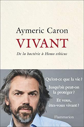 Vivant par Aymeric Caron