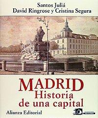 Madrid. Historia De Una Capital
