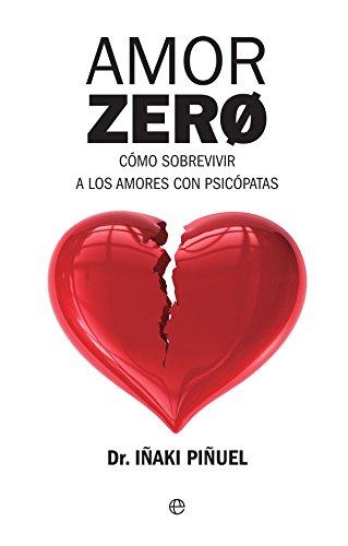 Amor Zero (Psicología y salud) por Iñaki Piñuel y Zabala
