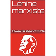 Lénine marxiste (French Edition)