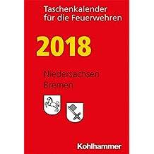 Taschenkalender für die Feuerwehren 2018 / Niedersachsen, Bremen