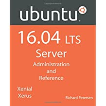 Ubuntu 16.04 LTS Server: Administration and Reference