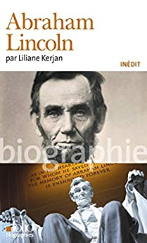 Abraham Lincoln (Folio Biographies t. 132)