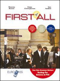 First of all. Per le Scuole superiori. Con CD Audio. Con espansione online