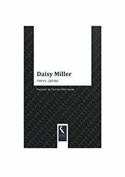 "an analysis of daisy miller by henry james Consciousness or failure of perception by a limited ""central intelligence"" is a good daisy miller introduction to james because it is more economical, vivid and simple in style than many of his fictions."