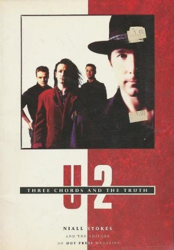 U2: Three Chords And The Truth by Niall Stokes (1989-12-24) usato  Spedito ovunque in Italia