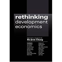 [Rethinking Development Economics (Anthem Studies in Political Economy and Globalization) ] BY [Chang, Ha-Joon]Paperback