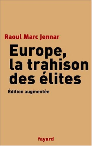 Europe, la trahison des élites