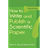 How to Write and Publish a Scientific Paper (How to Write & Publish a Scientific Paper (Day))