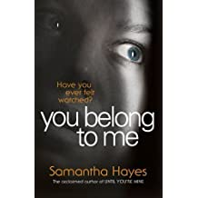 You Belong To Me by Samantha Hayes (2015-03-12)