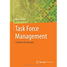 Task Force Management: Leitfaden für Manager