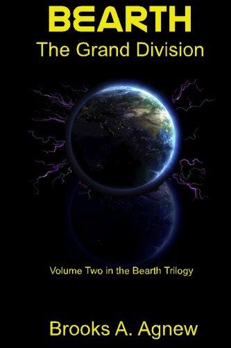 Bearth: The Grand Division: Volume 2 por Brooks A Agnew