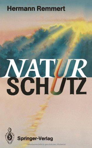 Naturschutz: Ein Lesebuch Nicht Nur Fur Planer, Politiker Und Polizisten, Publizisten Und Juristen (German Edition)
