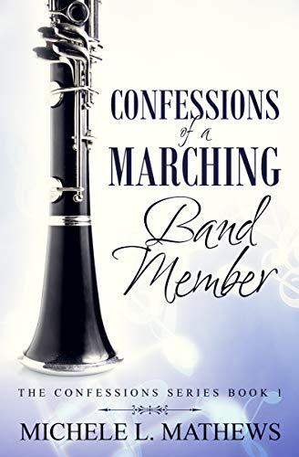Confessions of a Marching Band Member (The Confessions Series Book 1) (English Edition)