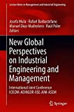 New Global Perspectives on Industrial Engineering and Management: International Joint Conference ICIEOM-ADINGOR-IISE-AIM