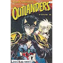 Outlanders - tome 2