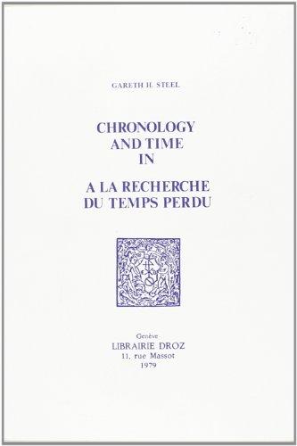 """Chronology and Time in """"a la Recherche du Temps Perdu"""""""