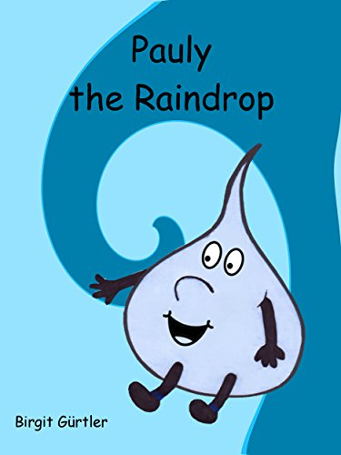 Pauly the Raindrop (English Edition)