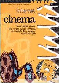 Internet. Cinema. Con CD-ROM
