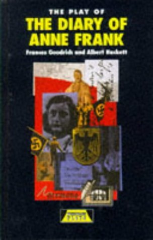 The Play of The Diary of Anne Frank (Heinemann Plays for 11-14) by Frances Goodrich (1995-06-19)
