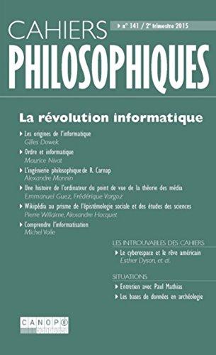 La révolution Informatique (Cahiers Philosophiques, n° 141 2/2015) par Collectif