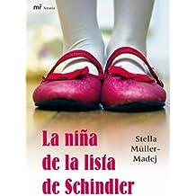 La niña de la lista de Schindler (MR Narrativa)
