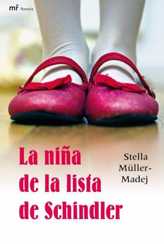 La niña de la lista de Schindler (MR Narrativa) por Stella Müller-Madej