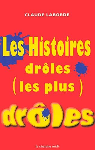 Les Histoires drôles les plus drôles par C. Laborde