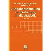 Aufgabensammlung zur Einführung in die Statistik (Teubner Studienbücher Mathematik)