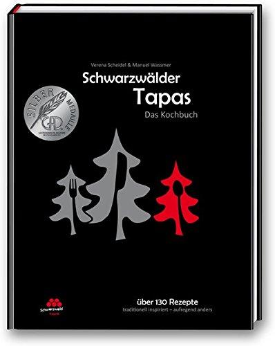 Schwarzwälder Tapas - Das Kochbuch